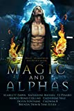 Magic and Alphas: A Paranormal Romance Collection