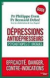 Dépressions, antidépresseurs - Le guide