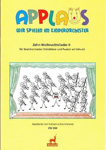 Zehn Weihnachtslieder für Streichorchester (Holzbläser und Percussion ad lib.). Weihnachtsliederband II (Partitur)