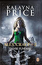 Alex Craft - 2 - Danse funèbre: Danse funèbre