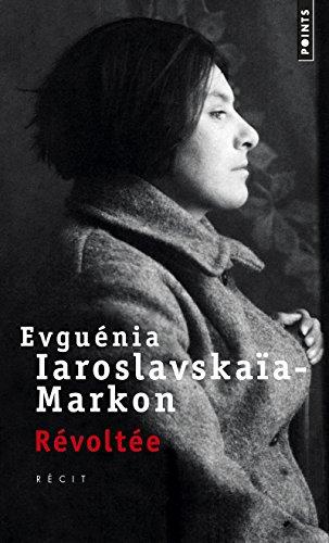 Révoltée par Evguenia Iaroslavskaia-markon