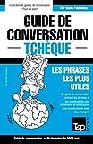Telecharger Livres Guide de conversation Francais Tcheque et vocabulaire thematique de 3000 mots (PDF,EPUB,MOBI) gratuits en Francaise