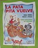 LA Pata Pita Vuelve: Libro Segundo De Lectura (Spanish Edition) by Hilda Perera (1998-04-30) bei Amazon kaufen