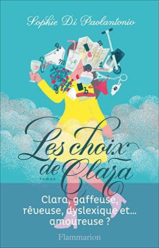 Les choix de Clara- Sophie Di Paolantonio 2016