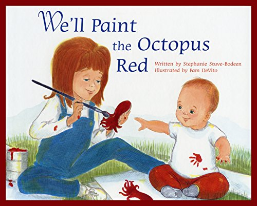 We'll Paint the Octopus Red por Stephanie Stuve-Bodeen