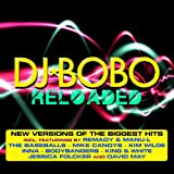 Songtexte von DJ BoBo - Reloaded