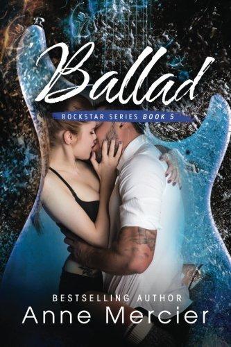 Ballad (Rockstar) (Volume 5) by Anne Mercier (2015-11-25)