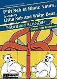 Best Livres 5 ans Olds - P'tit Seb et Blanc Nours, le cadeau, version Review