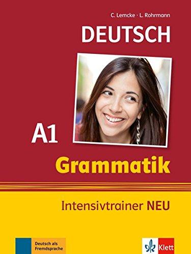 Grammatik Intensivtrainer NEU: Buch A1