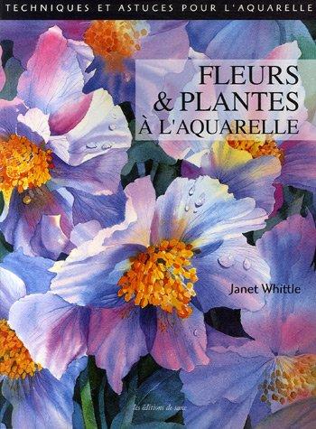 Fleurs et Plantes à l'aquarelle