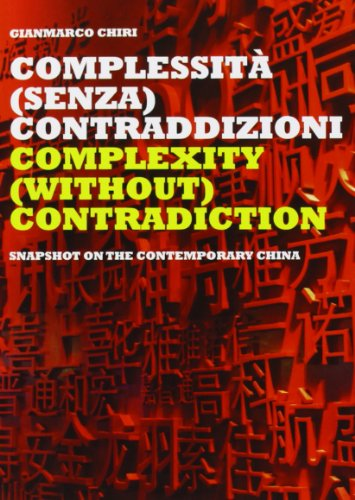 Complexity (Without) Contradiction: Snapshot on the Contemporary China