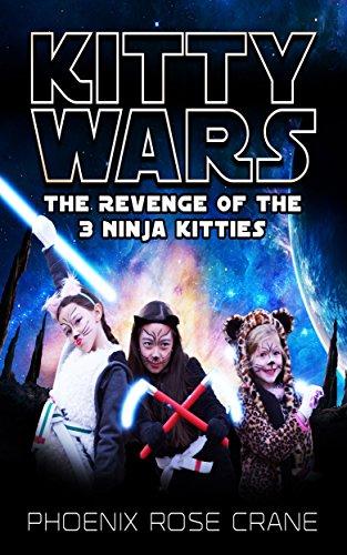 nge Of The Ninja Kitties (The 3 Ninja Kitties Book 2) (English Edition) (Kitty Wars)