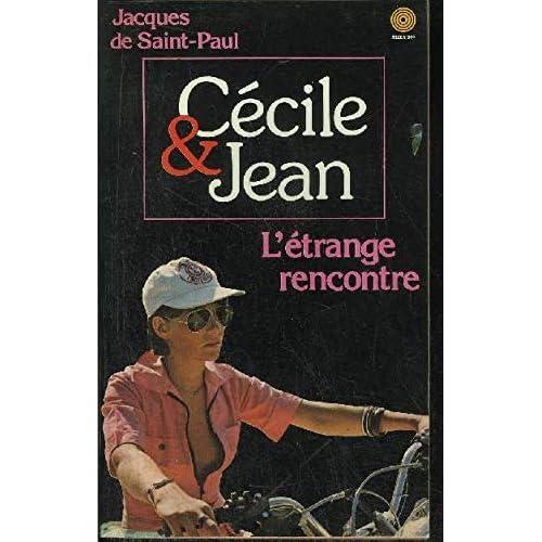 L'Étrange rencontre (Cécile et Jean)