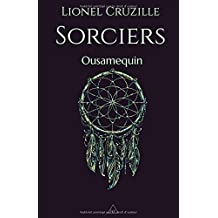 Sorciers: Ousamequin