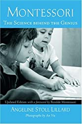 Montessori: The Science behind the Genius by Angeline Stoll Lillard (2007-05-01)