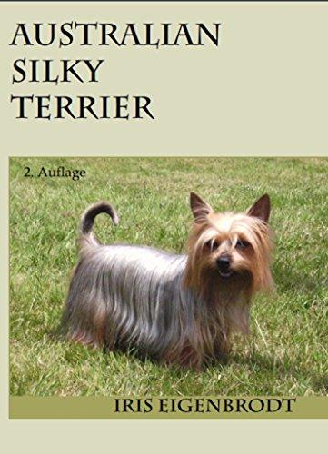 Australian Silky Terrier: 2. Auflage -