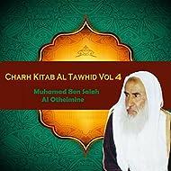 Charh Kitab Al Tawhid Vol 4 (Quran)