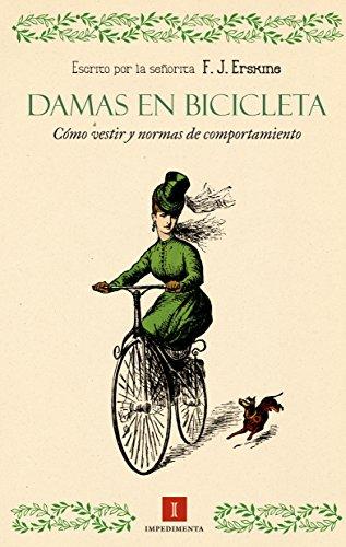Damas en bicicleta (El Panteón Portátil de Impedimenta nº 5) por F. J. Erskine