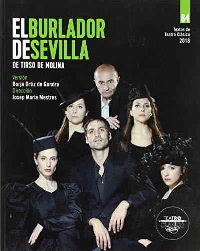 Textos de teatro clásico Nº 84. El burlador de Sevilla