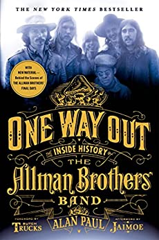 One Way Out: The Inside History of the Allman Brothers Band von [Paul, Alan]