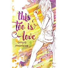 This Too Is Love (English Edition)