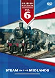 British Railways Volume 6 - Steam in the Midlands [DVD] [UK Import]