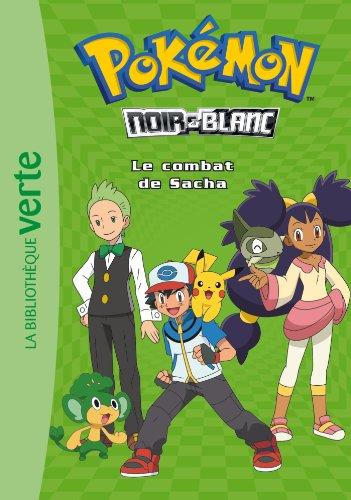 Pokémon noir et blanc, Tome 3 : Le combat de Sacha