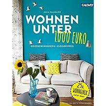 Wohnen Unter 1.000 Euro: Große Wohnideen   Kleiner Preis