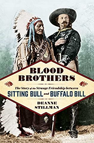 Blood Brothers: The Story of the Strange Friendship between Sitting