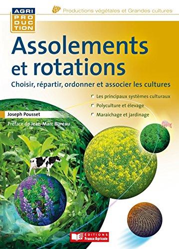 Assolements et rotations des cultures par Joseph Pousset