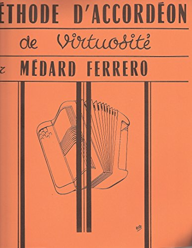 Ferrero : méthode d'accordéon virtuosité