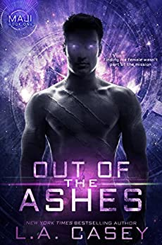 Out of the Ashes (Maji Book 1) by [Casey, L.A.]