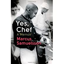 Yes, Chef: A Memoir by Marcus Samuelsson (6-Jun-2013) Paperback