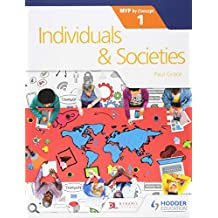 Individuals and Societies for the IB MYP 1: by Concept (Myp by Concept 1)