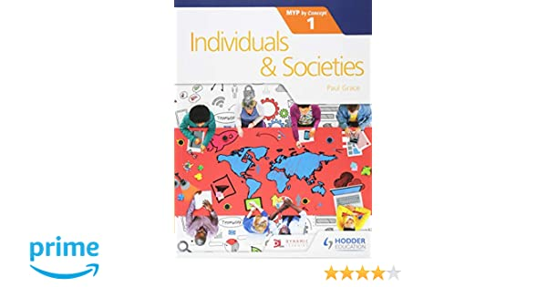 Individuals and Societies for the IB MYP 1: by Concept (Myp by