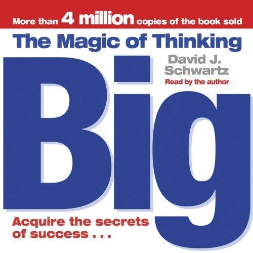 The Magic of Thinking Big by Schwartz, David J. (2006) Audio CD