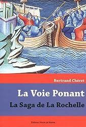Voie du Ponant, de Rochella à la Rochelle