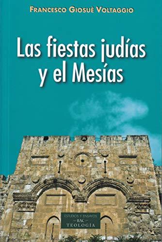 Las fiestas judías y el Mesías por Francesco Giosuè Voltaggio