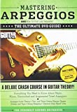 Best Guitar Dvds - Mastering Arpeggios: The Ultimate DVD Guide (Guitar World) Review