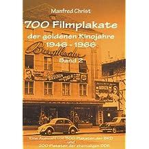 700 Filmplakate der goldenen Kinojahre 1946-1966, Band 2 by Manfred Christ (2001-09-05)