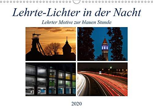 Lehrte - Lichter in der Nacht (Wandkalender 2020 DIN A3 quer): Lehrter Motive zur blauen Stunde (Monatskalender, 14 Seiten ) (CALVENDO Orte)