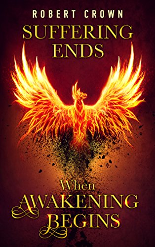 Book cover image for Suffering Ends When Awakening Begins