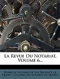 La Revue Du Notariat, Volume 6......