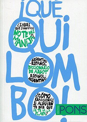 Descargar Libro ¡Qué quilombo! Diccionario de argot argentino-español (Diccionarios De Argot) de VVAA