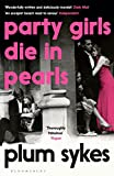 Party Girls Die in Pearls (An Oxford Girl Mystery)