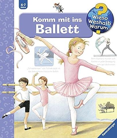 Komm mit ins Ballett (Wieso? Weshalb? Warum?, Band