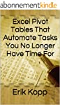 Excel Pivot Tables That Automate Task...