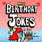 Happy Birthday Jokes for Kids