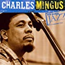 Ken Burns Jazz Collection: The Definitive Charles Mingus