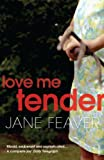 Love Me Tender (English Edition)